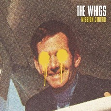 Mission Control mp3 Album by The Whigs