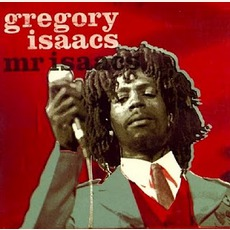 Mr. Isaacs (Re-Issue) by Gregory Isaacs