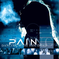 Dancing With The Dead (Re-Issue) mp3 Album by Pain