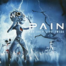 You Only Live Twice (Limited Edition) mp3 Album by Pain