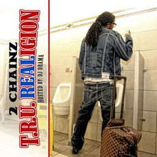 T.R.U. REALigion mp3 Album by 2 Chainz