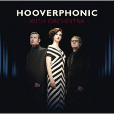 Hooverphonic With Orchestra by Hooverphonic
