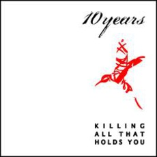 Killing All That Holds You