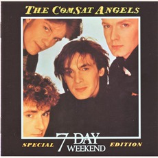 7 Day Weekend (Special Edition) mp3 Album by The Comsat Angels