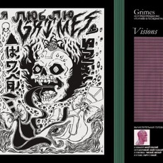 Visions mp3 Album by Grimes