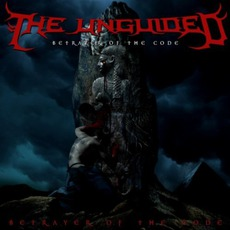 Betrayer Of The Code by The Unguided