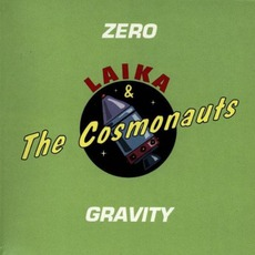 Zero Gravity mp3 Artist Compilation by Laika & The Cosmonauts