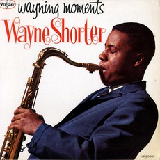 Wayning Moments mp3 Album by Wayne Shorter