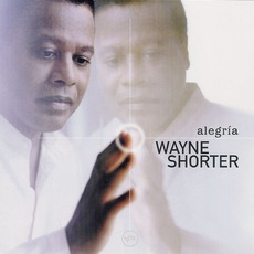 Alegria mp3 Album by Wayne Shorter