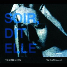 Words Of The Angel by Trio Mediaeval