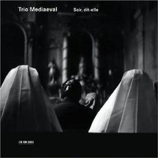 Soir, Dit-Elle by Trio Mediaeval
