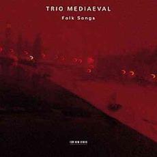 Folk Songs by Trio Mediaeval