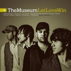Let Love Win mp3 Album by The Museum