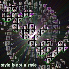 Style Is Not A Style