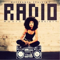 Radio Music Society mp3 Album by Esperanza Spalding