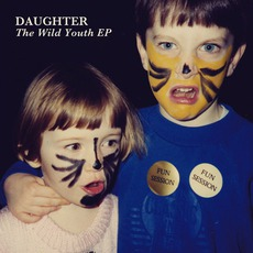 The Wild Youth EP mp3 Album by Daughter