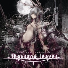 IMMORTAL VENGEANCE mp3 Album by Thousand Leaves