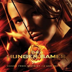 The Hunger Games: Songs From District 12 And Beyond mp3 Soundtrack by Various Artists