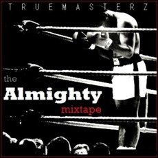 The Almighty Mixtape