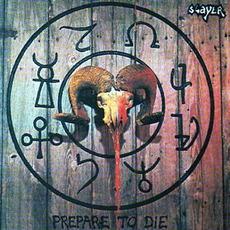 Prepare To Die by S.A. Slayer