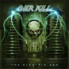 The Electric Age by Overkill