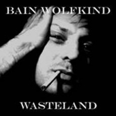 Wasteland mp3 Single by Bain Wolfkind