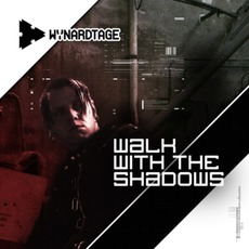 Walk With The Shadows