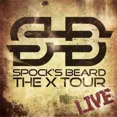The X Tour - Live mp3 Live by Spock's Beard