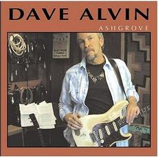 Ashgrove mp3 Album by Dave Alvin
