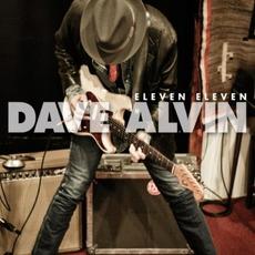 Eleven Eleven mp3 Album by Dave Alvin