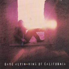 King Of California mp3 Album by Dave Alvin