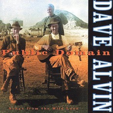 Public Domain: Songs From The Wild Land mp3 Album by Dave Alvin