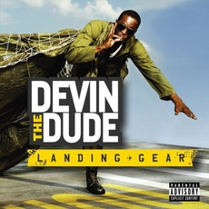 Landing Gear mp3 Album by Devin The Dude