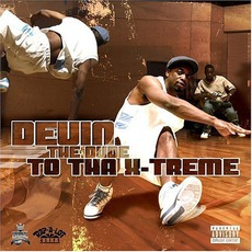 To Tha X-Treme mp3 Album by Devin The Dude