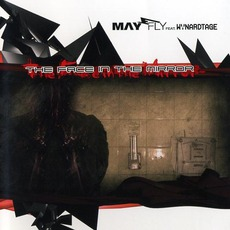 The Face In The Mirror (Feat. Wynardtage) mp3 Album by May-Fly