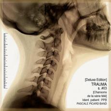 Trauma [Chansons De La Série Télé Saison #03] (Deluxe Edition)