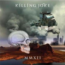 MMXII mp3 Album by Killing Joke
