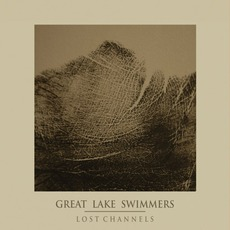 Lost Channels mp3 Album by Great Lake Swimmers