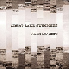 Bodies And Minds mp3 Album by Great Lake Swimmers