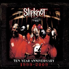 Slipknot (10th Anniversary Edition) mp3 Album by Slipknot