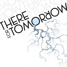 There For Tomorrow by There For Tomorrow