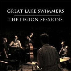 The Legion Sessions mp3 Live by Great Lake Swimmers