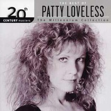 20th Century Masters: The Millennium Collection: The Best Of Patty Loveless