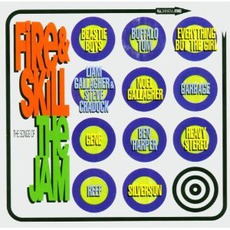 Fire And Skill: The Songs Of The Jam