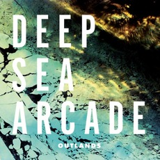Outlands mp3 Album by Deep Sea Arcade