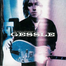 The World According To Gessle (Remastered) by Per Gessle