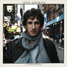 Illuminations (Deluxe Edition) by Josh Groban