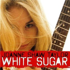 White Sugar mp3 Album by Joanne Shaw Taylor