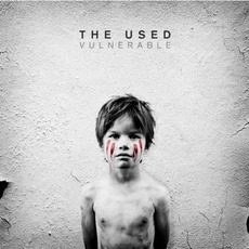 Vulnerable (Deluxe Edition) mp3 Album by The Used