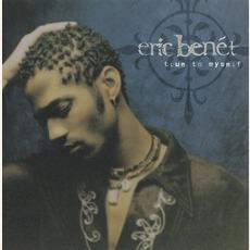 True To Myself mp3 Album by Eric Benét